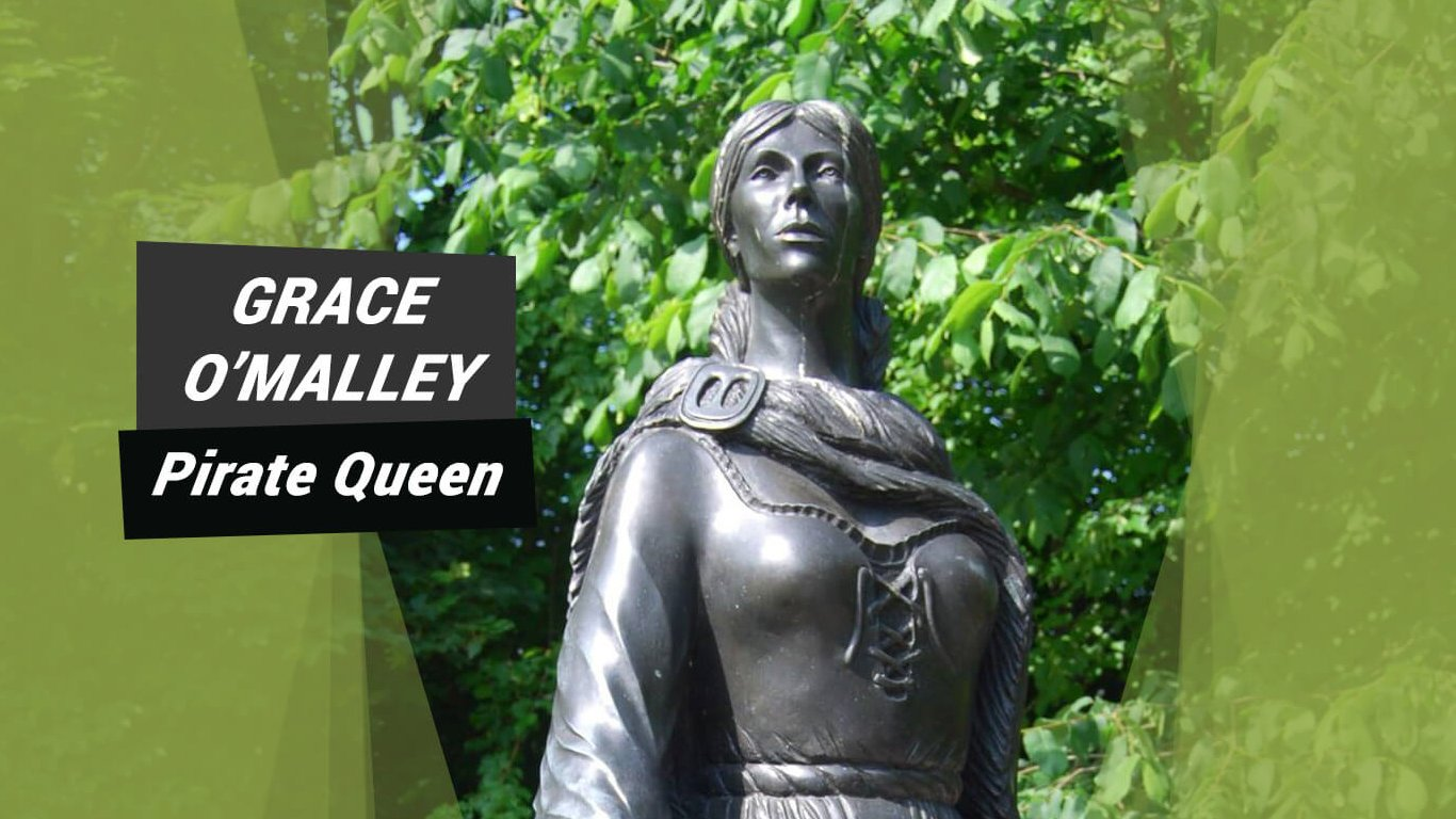 Grace O'Malley - Pirate Queen of Ireland and Our Most Famous Redhead