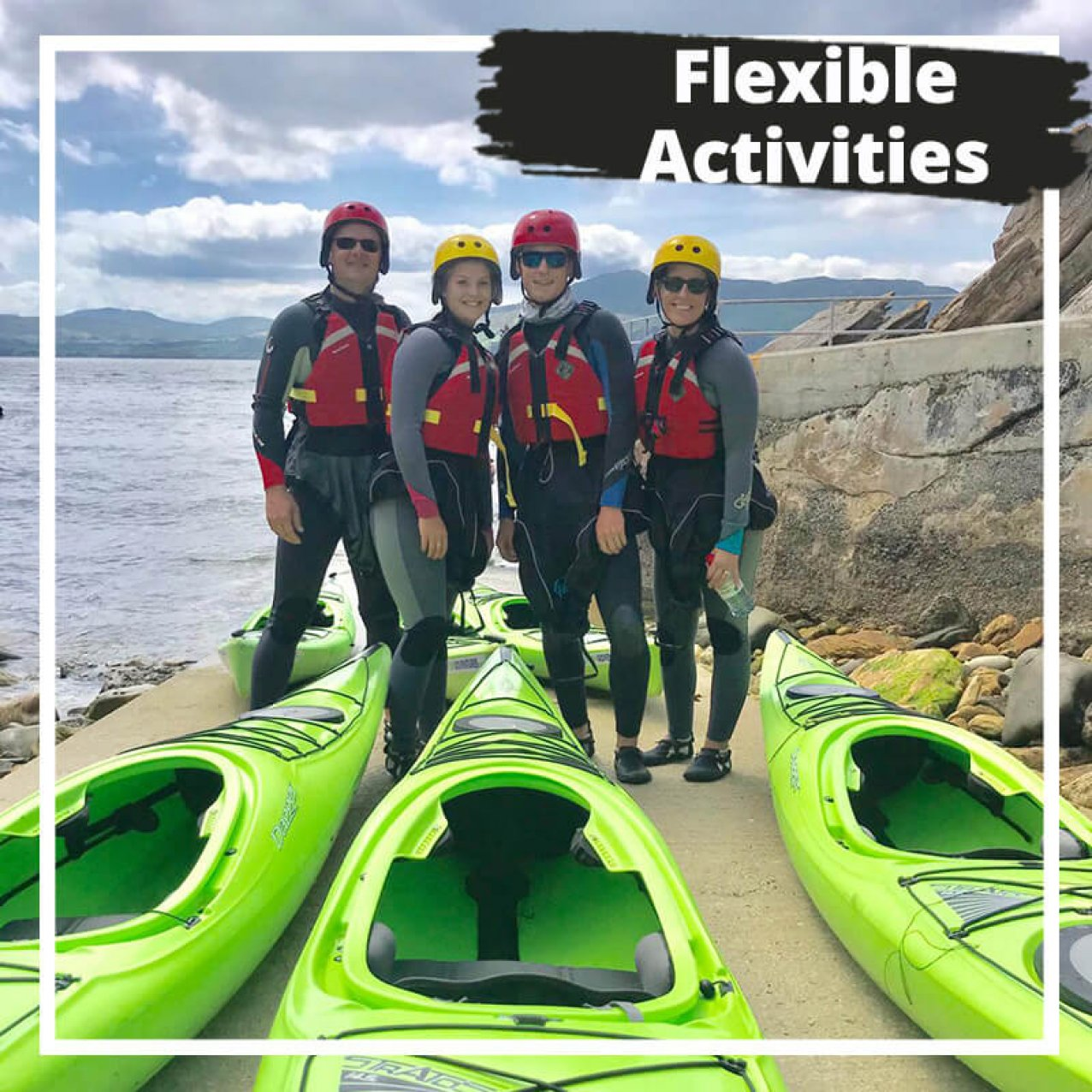 Flexible activities with family group about to kayak in Ireland