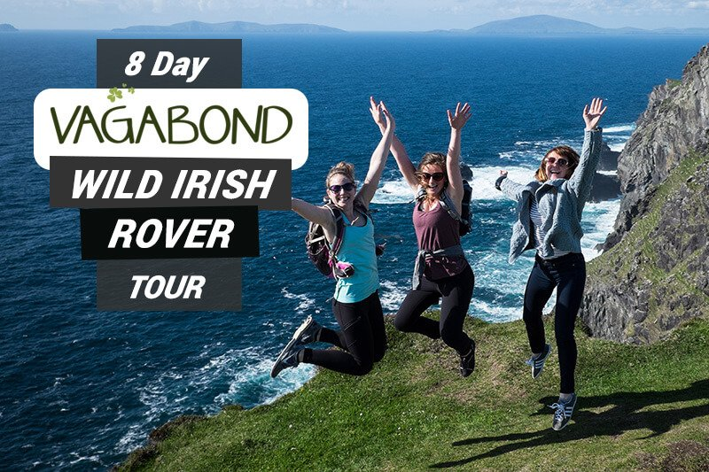 8 Day Vagabond Wild Irish Rover Tour graphic text overlaid on scenic tour group shot in Bray Head, Ireland