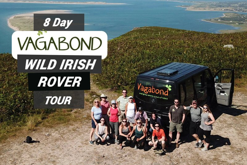 8 Day Vagabond Wild Irish Rover Tour graphic text overlaid on scenic tour group shot in Kerry, Ireland