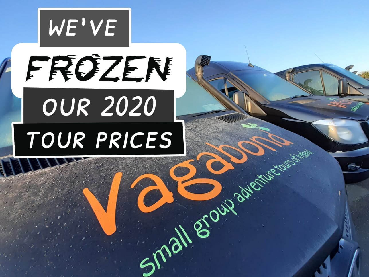 We've frozen our Tour Prices for 2020 with VagaTron Tour Vehicle
