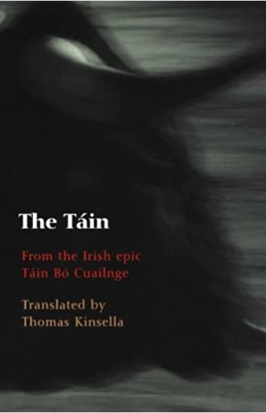 The Tain translated by Thomas Kinsella